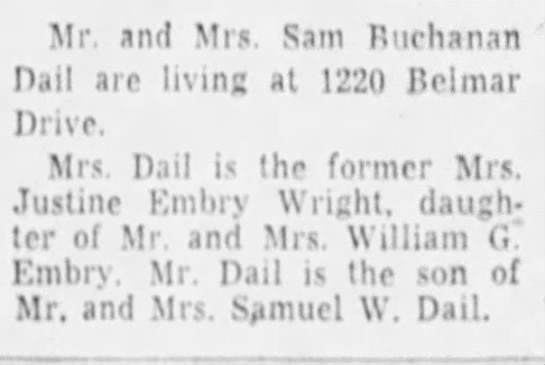 Dail, Sam B - 5Sep1957 married to Justine Embry Wright ???