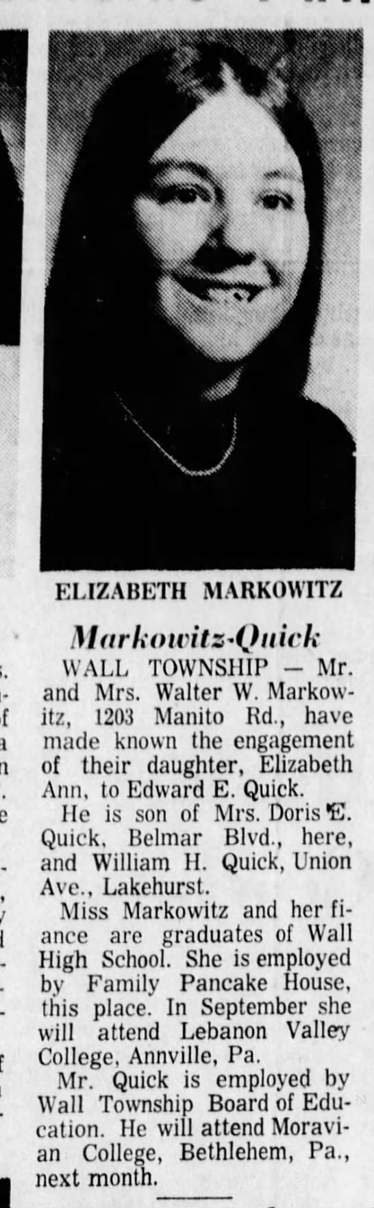 Edward E Quick engaged to Elizabeth Markowitz