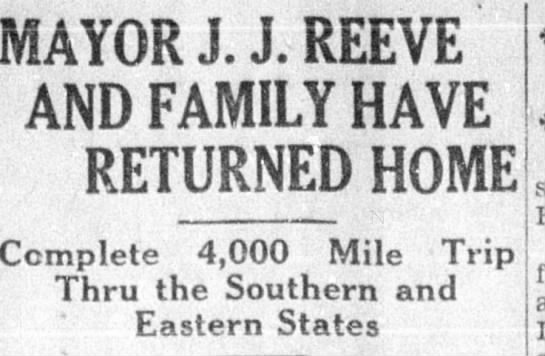 Mayor J. J. Reeve and Family Return Home from Trip