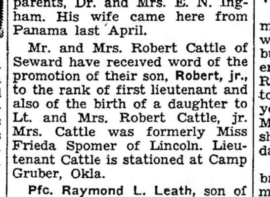Lt. and Mrs. Robert Cattle, Jr. also notified his parents of the birth of a daughter. Must be Gwen.