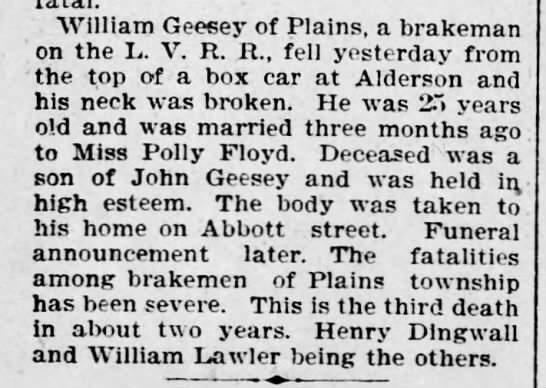 William Geesey of Plains died, he was 25, & married to Polly Floyd. Jul, 1897