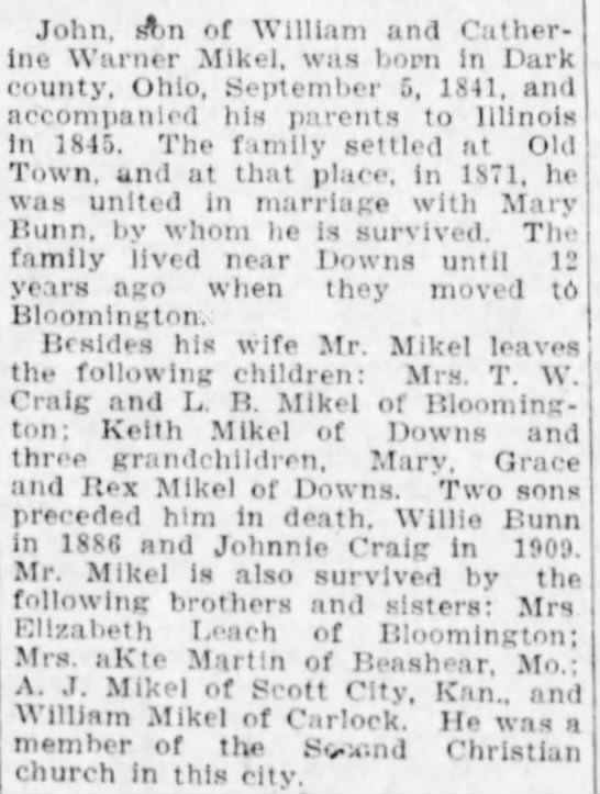 John Mikel, 2nd part of Obit.  The Pantagraph, Bloomington, Illinois.  6 Aug 1925.  Page 3