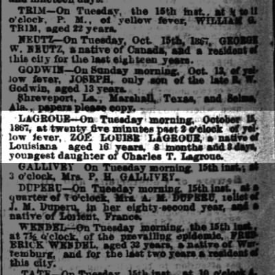Death of Zoe Louise LaGroue. Youngest Daughter of Charles T. LaGroue. Time-Picayune 1869-10-20.