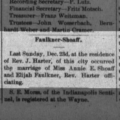 1888 Dec 27 Elijah Faulkner and Annie E Shoaff marry