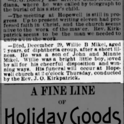 Willie B. Mikel Obit.  The Pantagraph, Bloomington, Illinois 30 Dec 1886.  Page 3.